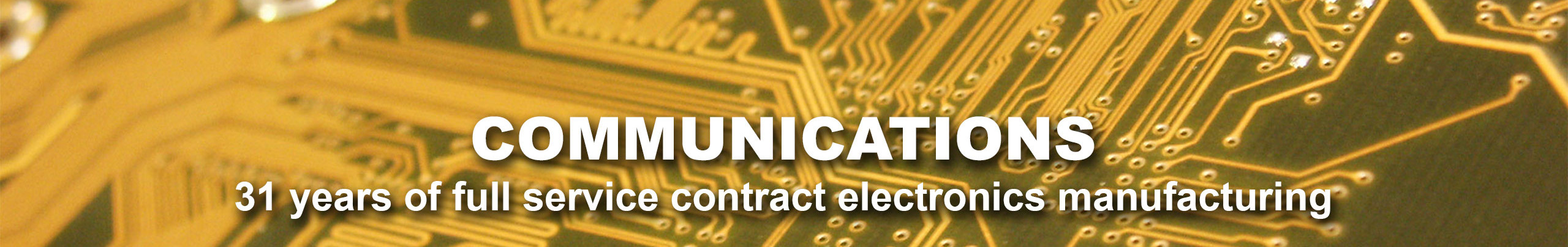 COMMUNICATIONS - UEI serves data communication and other telecom products with 30 years of contract electronics manufacturing.